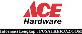 Lowongan Kerja D3 Segala Jurusan Desember 2019 Ace Hardware