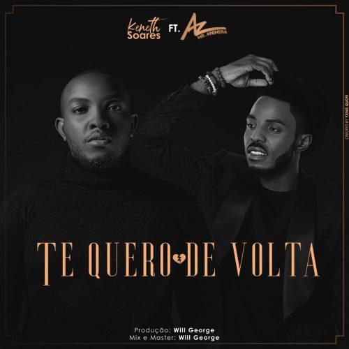 KENETH SOARES – TE QUERO DE VOLTA (FEAT AZ KHINERA) (PROD WILLGEORGE) 2020 DOWNLOAD