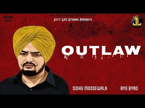 Outlaw    Sidhu Moose Wala     new song