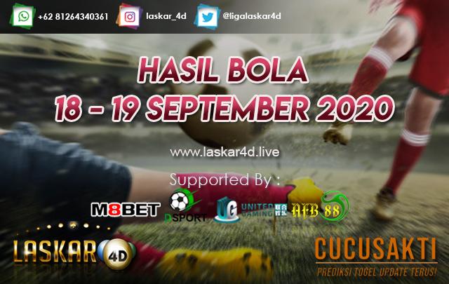 HASIL BOLA JITU TANGGAL 18 - 19 SEPTEMBER 2020