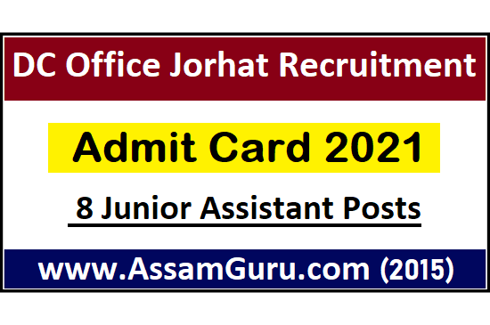 dc-office-jorhat-admit-card-2021