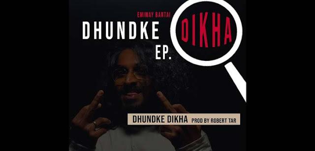 Dhundke Dikha Lyrics – Emiway