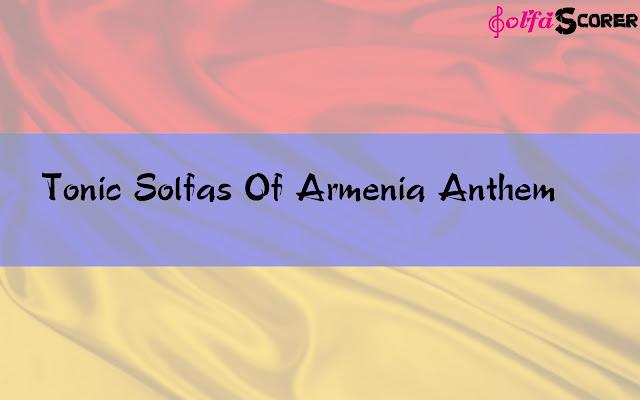 Tonic Solfa: Armenia Anthem Solfas Note.