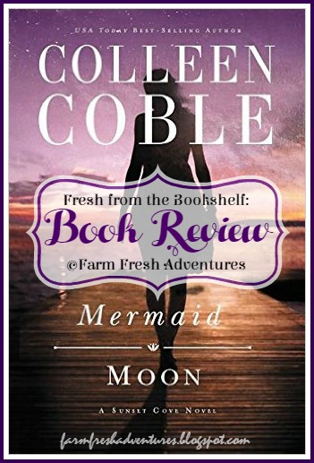Mermaid Moon By Colleen Coble Book Review