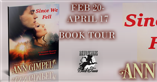 TOUR w/EXCERPT - CONTEMPORARY ROMANCE - Since We Fell by Ann Gimpel