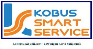 Lowongan Kerja Kobus SMart Service Sukabumi