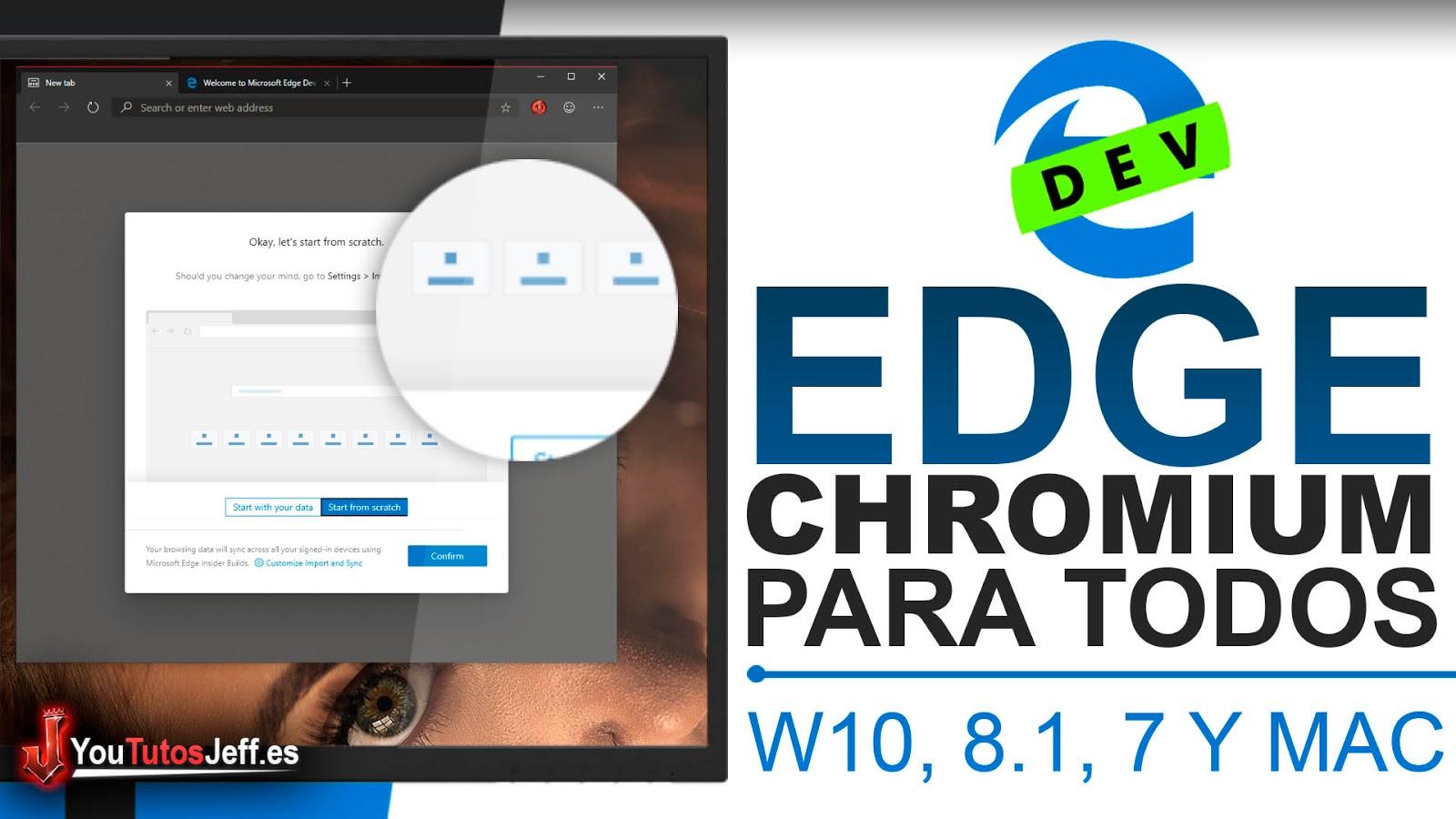 Descargar Edge Chromium para Windows 10, 8.1, 7 y macOS