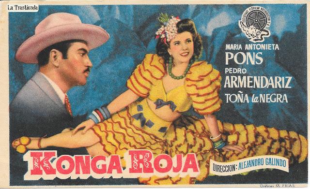Konga Roja - Programa de Cine - Pedro Armendáriz - M.Antonieta Pons