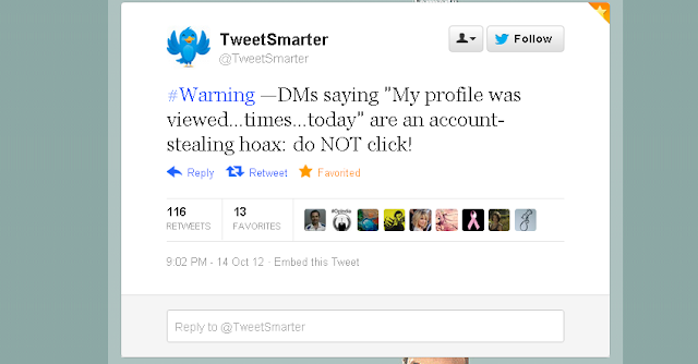 "Twitter warning, Do not click DM saying ""My profile was viewed..times..today"""