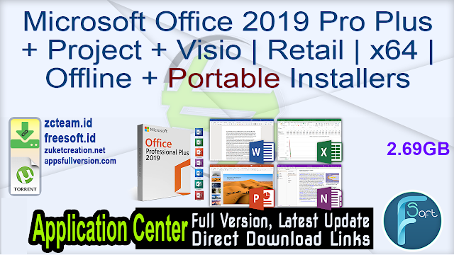 Microsoft Office 2019 Pro Plus + Project + Visio  Retail x64 Offline + Portable Installers