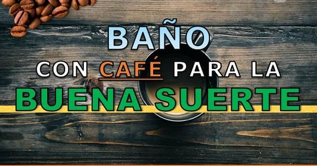 El mejor ba o de caf sal y az car para la buena suerte - Banos para la buena suerte ...