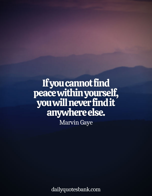Best Quotes About Being At Peace With Yourself