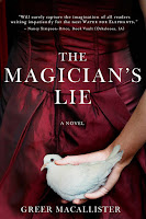 The magician's Lie by Greer Macallister book cover and review