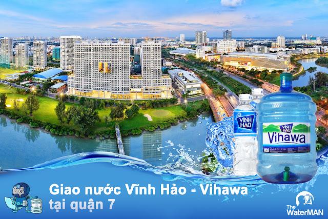 Đại lý nước Vĩnh Hảo - Vihawa, giao tận nơi tại quận 7