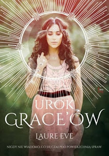 """Urok Grace'ów"" Laure Eve"
