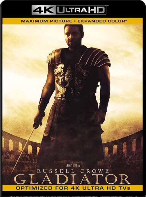 Gladiador (2000) 4K 2160p UHD [HDR] Latino [GoogleDrive]