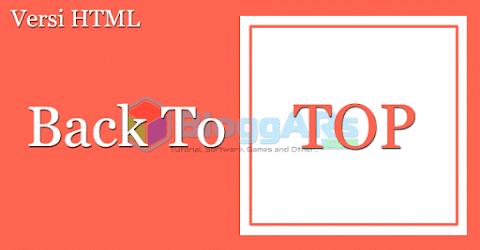 Cara Memasang Back To Top pada HTML Blog