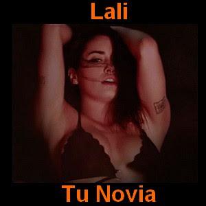 Lali - Tu Novia