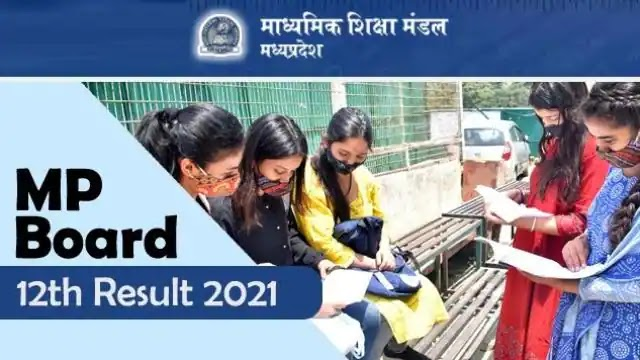 MP Board MPBSE 12th Result 2021 LIVE Updates: Result declared, unhappy students can give special board exams