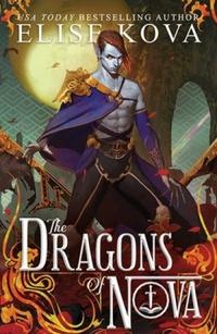 Resenha #541: The Dragons of Nova - Elise Kova (Keymaster Press)