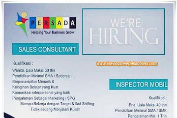 Lowongan Kerja Bandung Sales Consultant & Inspector Mobil Persada