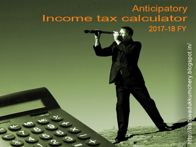 Anticipatory Income tax statements for the financial year 2017-18 (AY 2018-19)