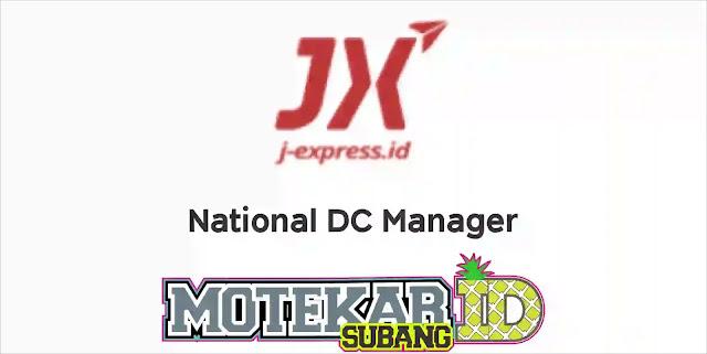 Info Loker National DC Manager J-Exprees Jakarta 2019
