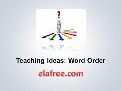Teaching Ideas: Word Order
