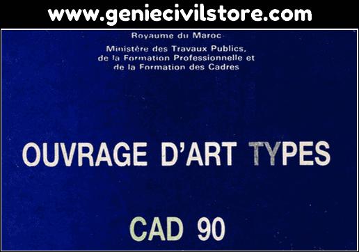 Ouvrage d'Art Types CAD 90