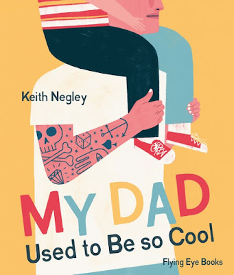 my dad used to be so cool keith negley