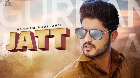 Jatt Lyrics Gurnam Bhullar