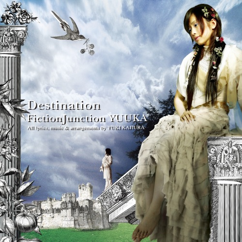 FictionJunction YUUKA - Destination rar