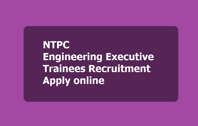 NTPC Engineering Executive Trainees