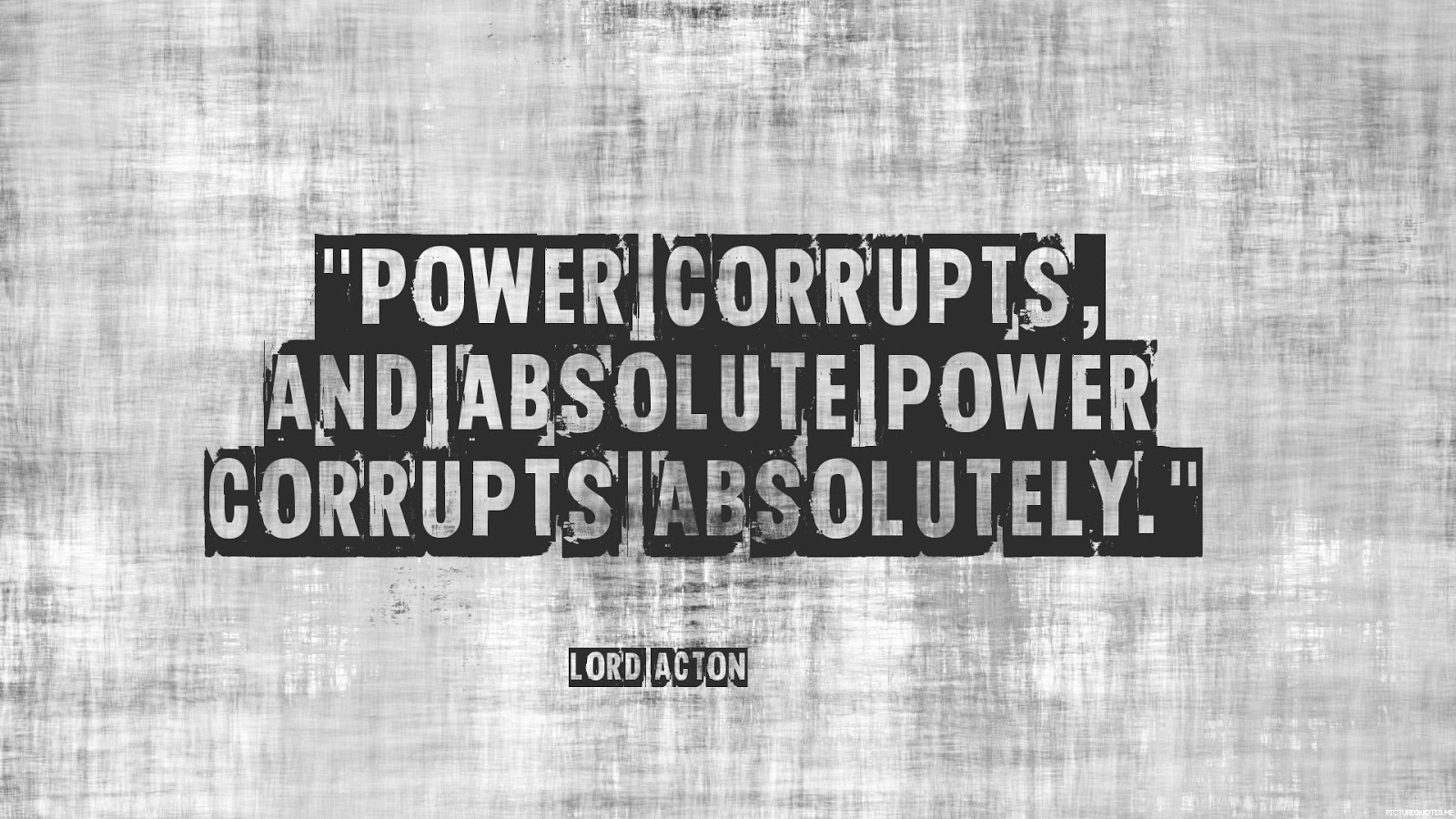 """absolute power corrupts essay College links college reviews college essays college  absolute power corrupts  so as lord acton's quote says """"all power corrupts absolute power."""