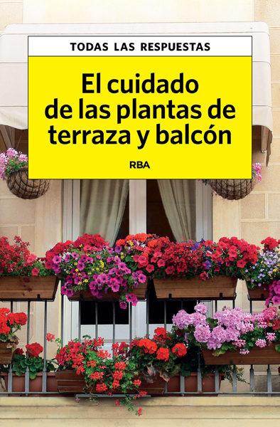El cuidado de las plantas de terraza y balc n plantukis - Plantas de balcon ...