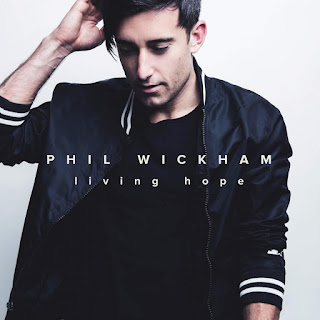 LYRICS: Phil Wickham - Living Hope