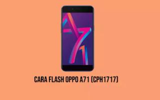 cara flash Oppo A71 CPH1717