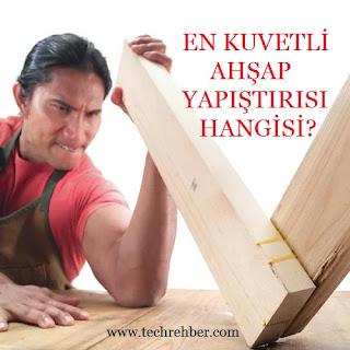 En iyi ahşap yapıştırıcı, tahta yapıştırmak
