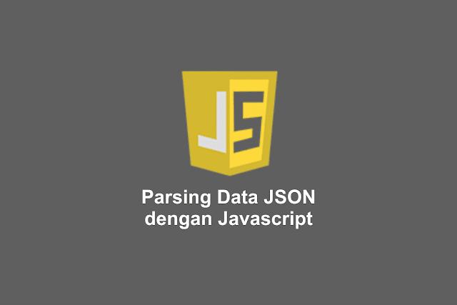 Parsing Data JSON dengan Javascript