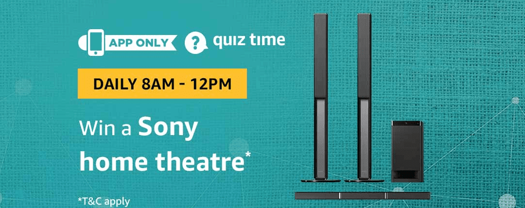 Amazon Quiz Today  06 July  2019 Answers - Win Sony Home Theater
