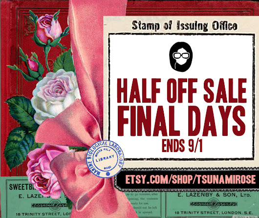 Final Day of my 2nd Annual Half Off Sale