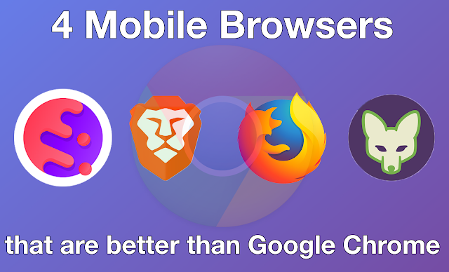 4 Browsers that you Should Use Instead of Google Chrome