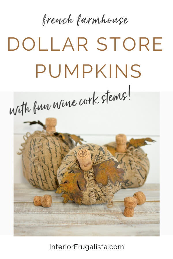How to turn plastic dollar store pumpkins into unique French script burlap decoupage pumpkins with faux rusted iron leaves and fun wine cork stems. #burlappumpkins #dollarstorepumpkins