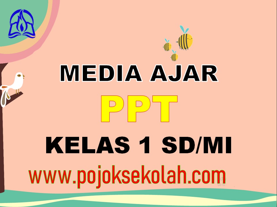 Media Pembelajaran Power Point Kelas 1