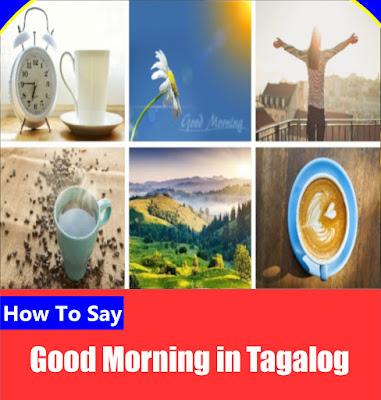 Good Morning in Tagalog