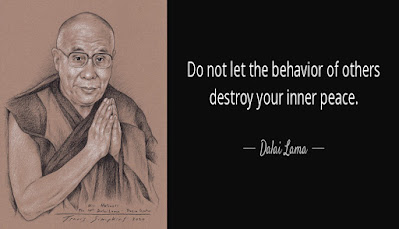 """""""Do not let the behavior of others destroy your inner peace."""" -Dalai Lama"""