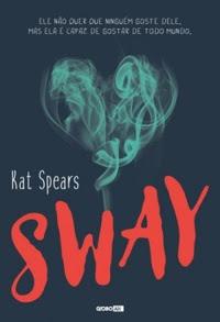 [Resenha] Sway - Kat Spears
