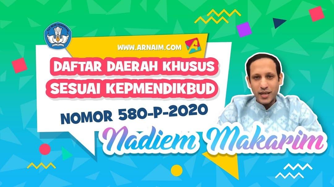ARNAIM.COM - DAFTAR DAERAH KHUSUS SESUAI KEPMENDIKBUD NOMOR 580-P-2020
