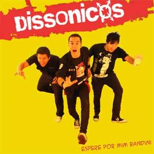 dissonicos espere por mim bandini 2008