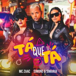Baixar Tá Que Tá - Mc Zaac Part. Simone e Simaria Mp3